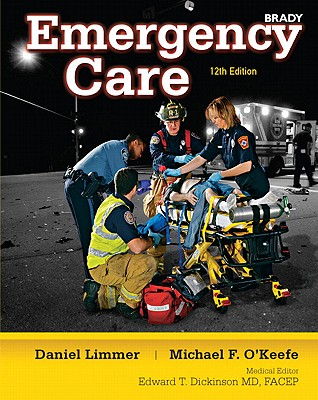Emergency Care By Limmer, Daniel/ O'Keefe, Michael F./ Dickinson, Edward T., M.D. (EDT)/ Grant, Harvey T./ Murray, Robert H., Jr.
