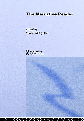 The Narrative Reader By McQuillan, Martin (EDT)